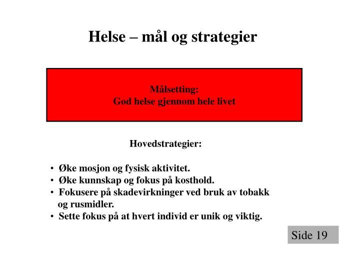 Helse – mål og strategier