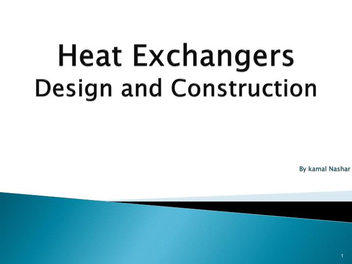 heat exchangers design and construction n.