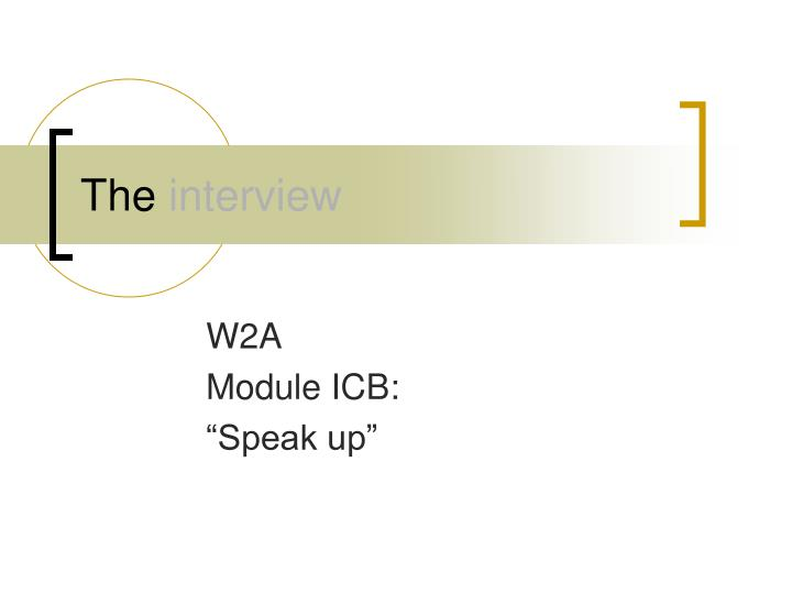 the interview n.