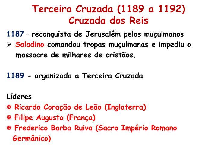 Terceira Cruzada (1189 a 1192)