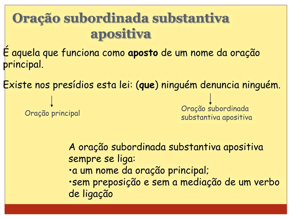PPT - ORAÇÕES SUBORDINADAS SUBSTANTIVAS PowerPoint Presentation, free  download - ID:4902076