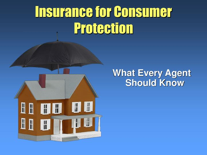 insurance for consumer protection n.