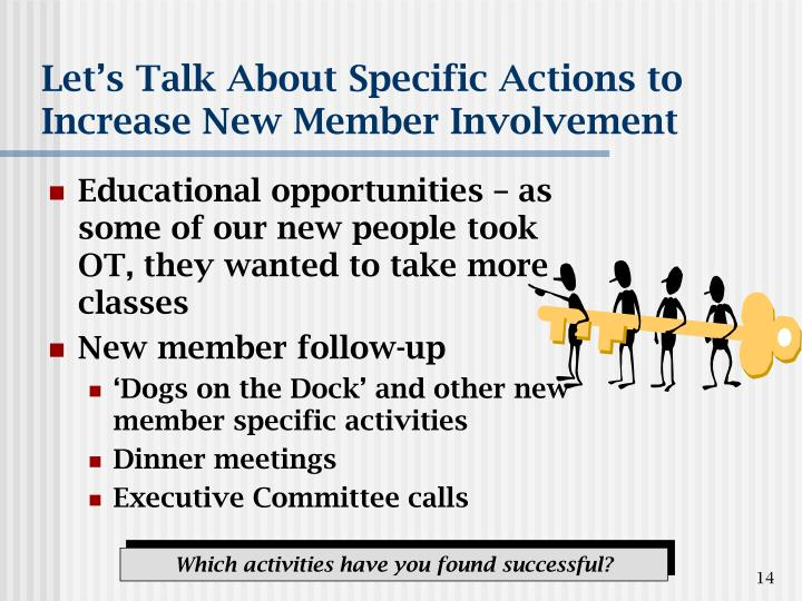 Let's Talk About Specific Actions to Increase New Member Involvement