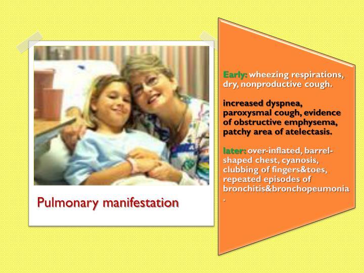Pulmonary manifestation