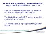 which ethnic groups have the poorest health ethnic health inequalities 1991 to 20111