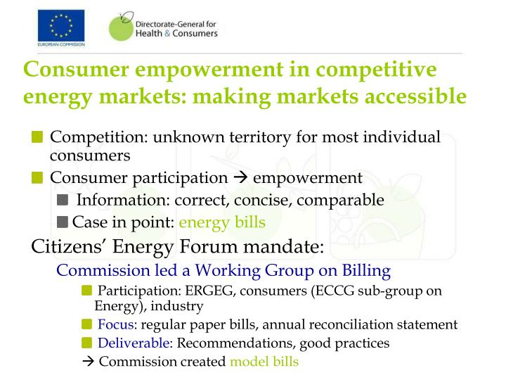 Consumer empowerment in competitive energy markets: making markets accessible