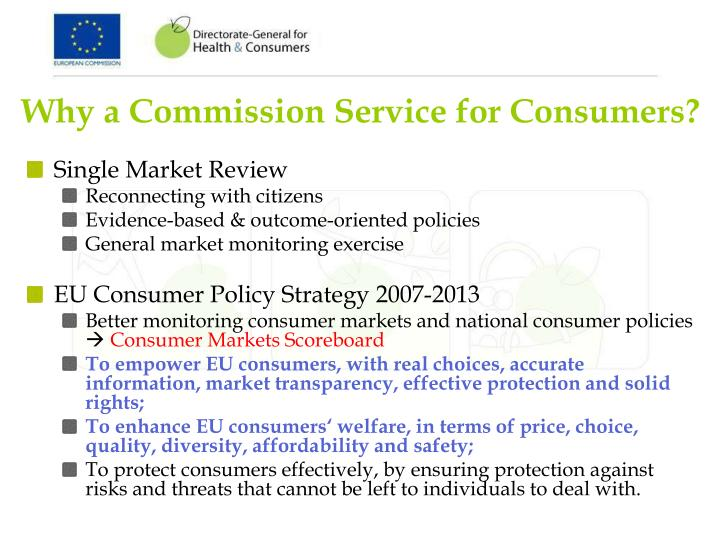 Why a commission service for consumers