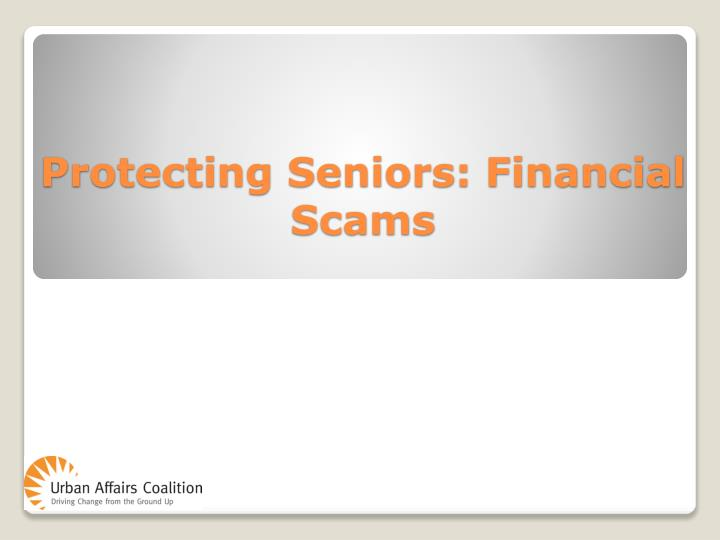 protecting seniors financial scams