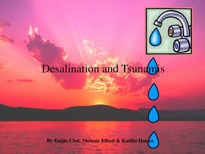 PPT Desalination And Tsunamis PowerPoint Presentation ID - Fresh tsunami powerpoint presentation design