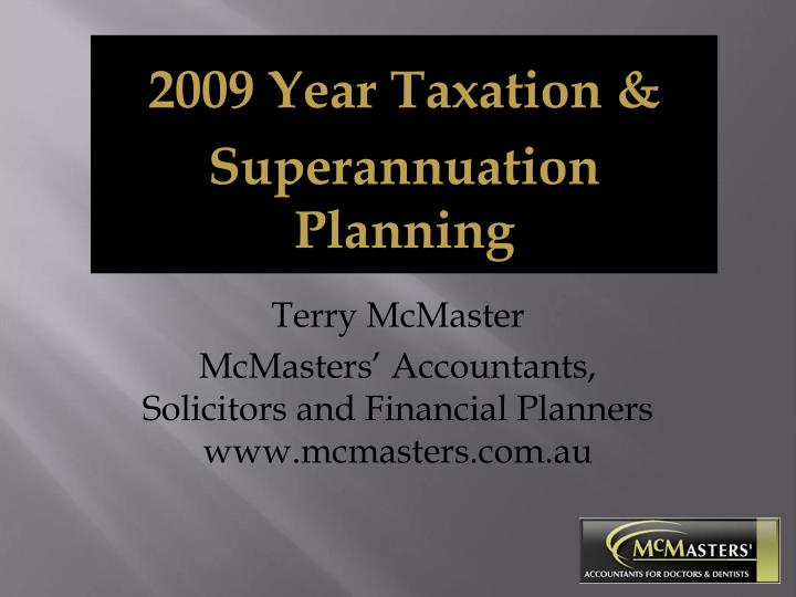 2009 Year Taxation &