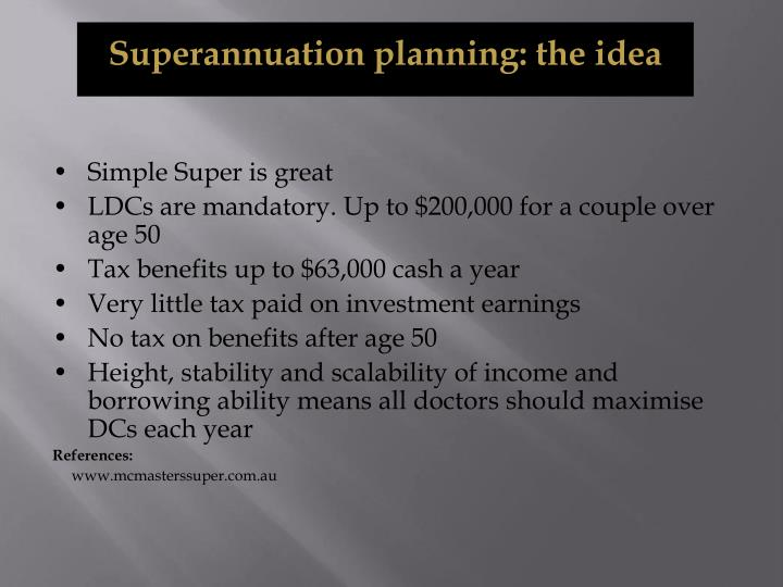 Superannuation planning: the idea