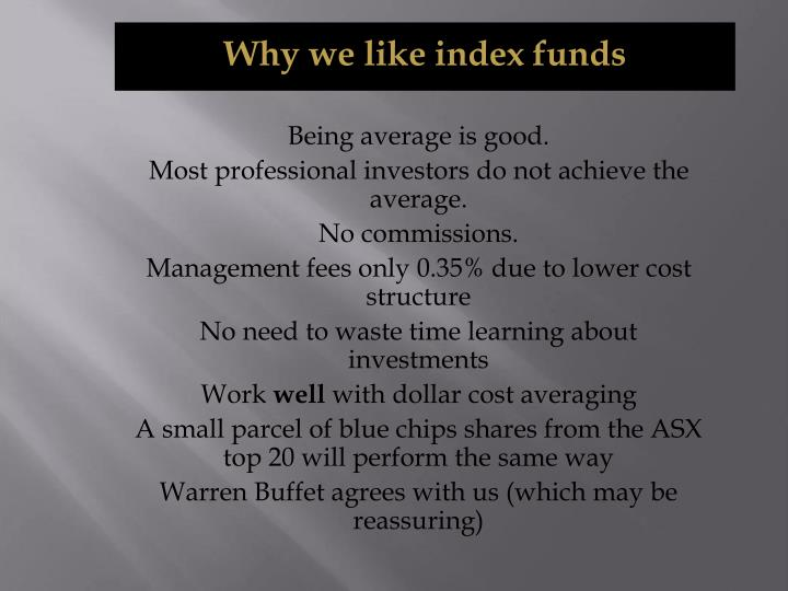 Why we like index funds