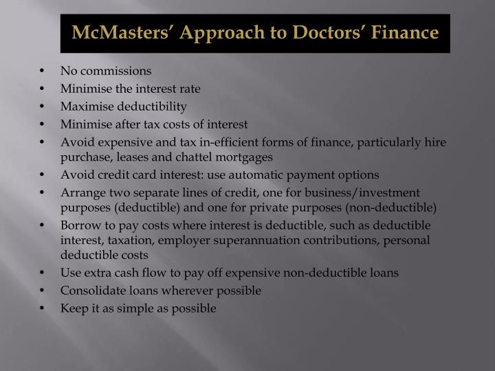 McMasters' Approach to Doctors' Finance