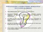 psicoanalisis y conductismo semejanzas en cuanto al origen