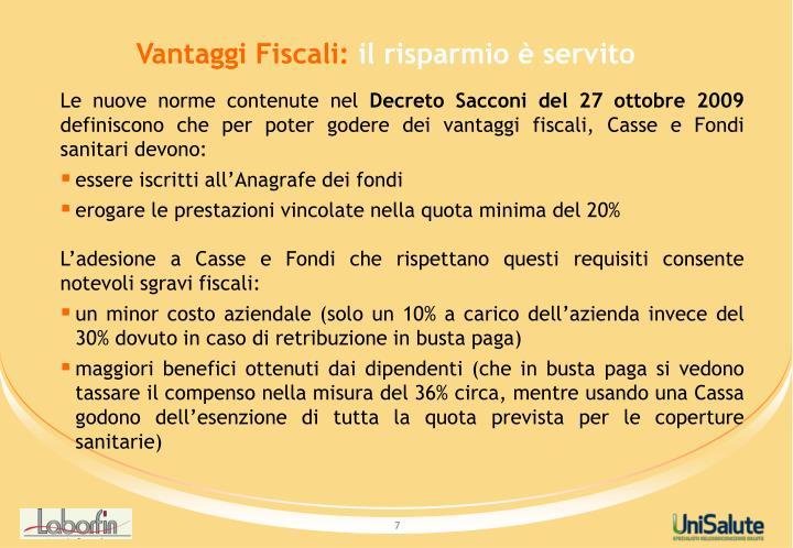 Vantaggi Fiscali: