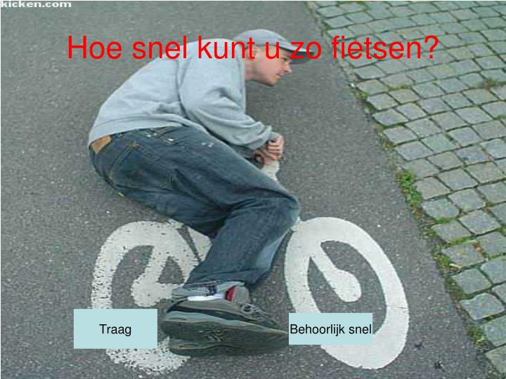 Hoe snel kunt u zo fietsen?