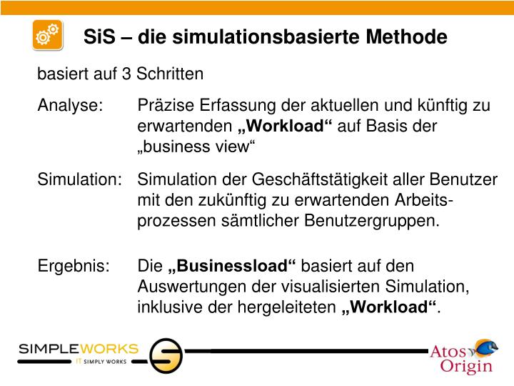 SiS – die simulationsbasierte Methode