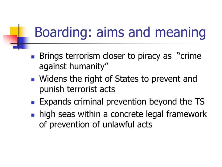 Boarding: aims and meaning