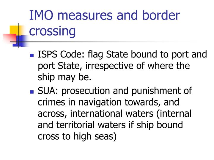 Imo measures and border crossing