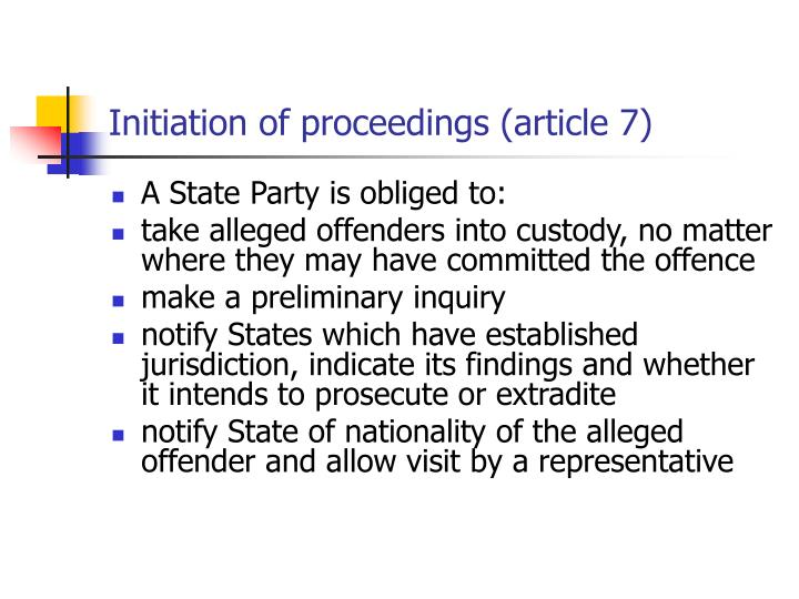 Initiation of proceedings (article 7)