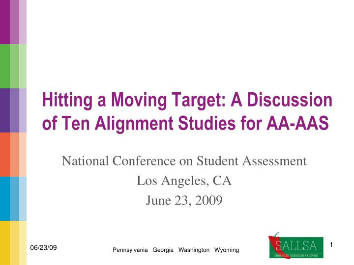 PPT - Hitting a Moving Target: A Discussion of Ten Alignment