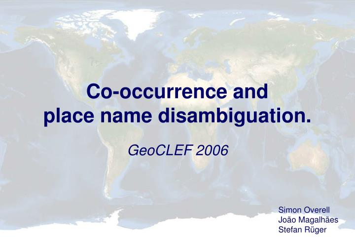 Co occurrence and place name disambiguation