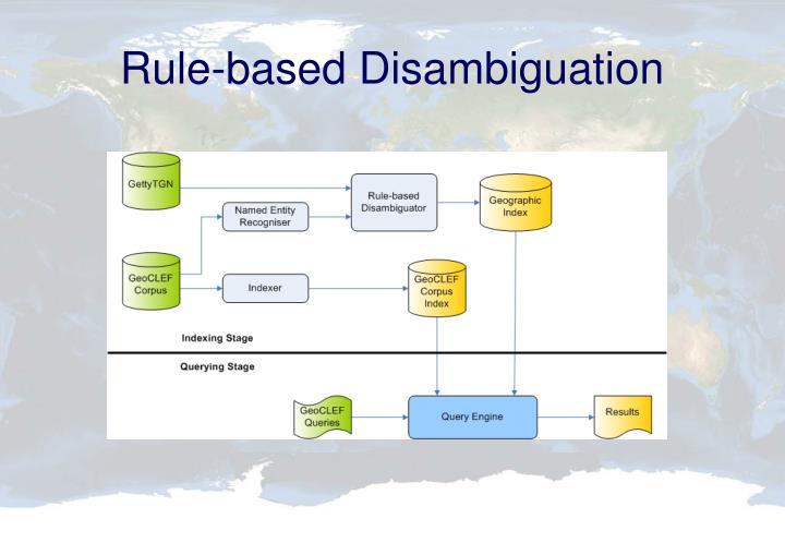 Rule-based Disambiguation