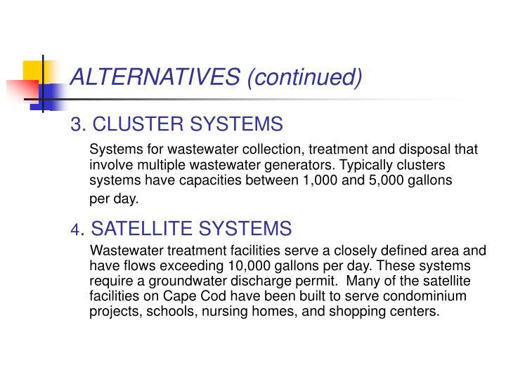 ALTERNATIVES (continued)