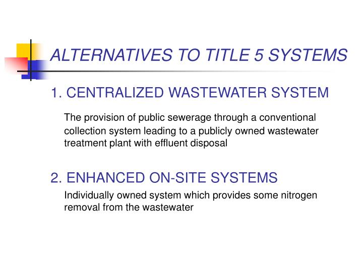 ALTERNATIVES TO TITLE 5 SYSTEMS