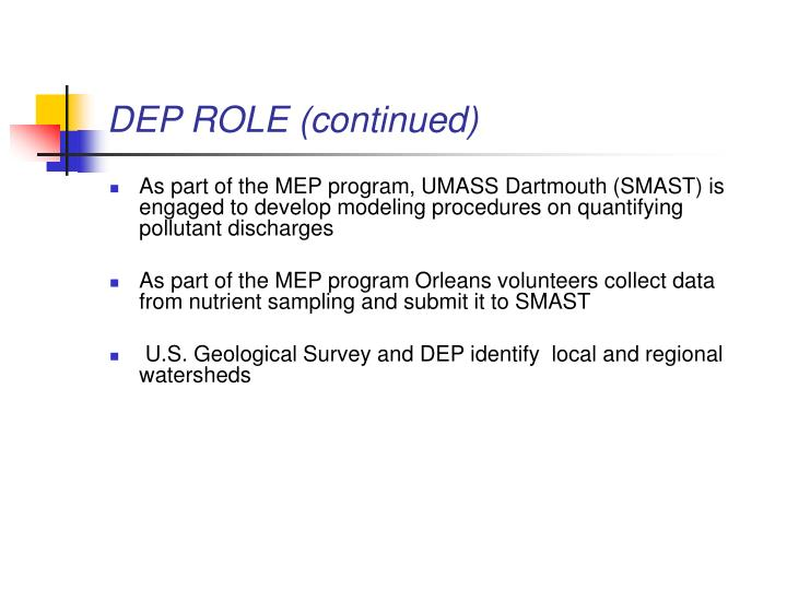 DEP ROLE (continued)