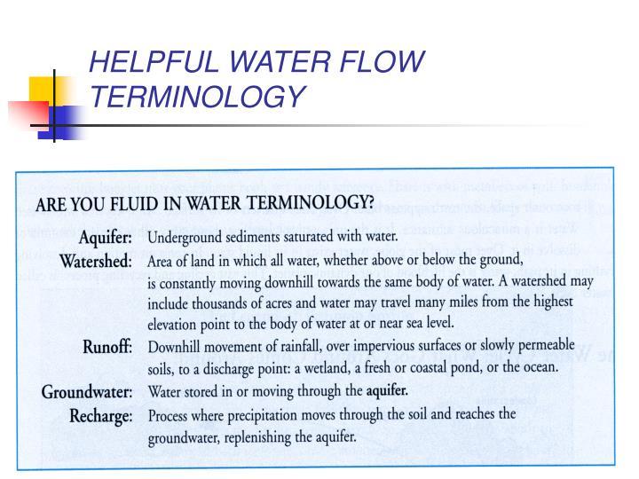 HELPFUL WATER FLOW TERMINOLOGY