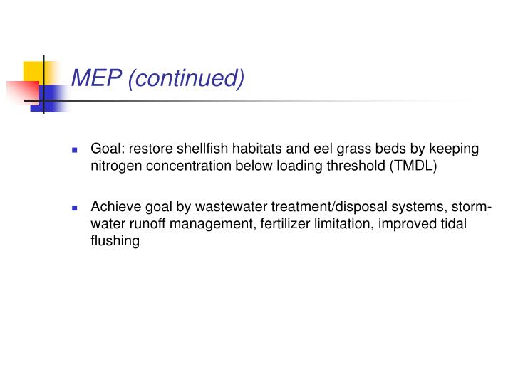 MEP (continued)
