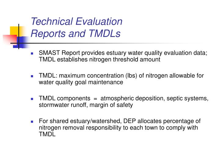 Technical Evaluation                    Reports and TMDLs