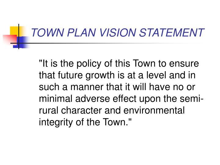 TOWN PLAN VISION STATEMENT
