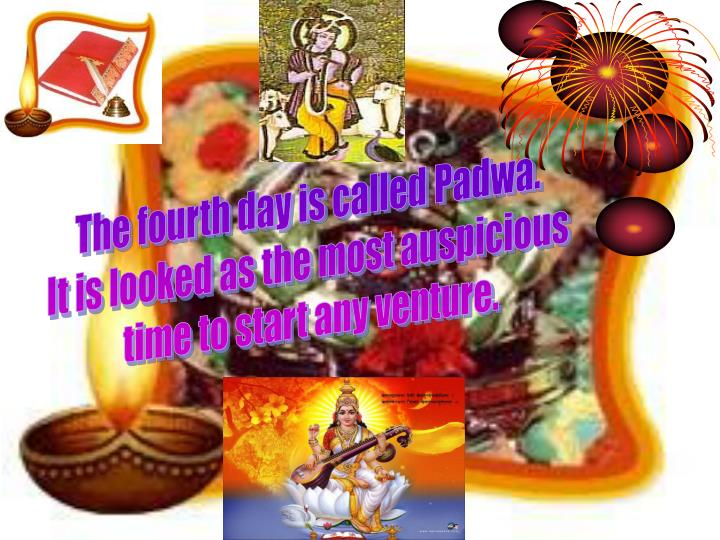 The fourth day is called Padwa.