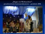 magie von weihnachten przedstawienie bo onarodzeniowe grudzie 2006