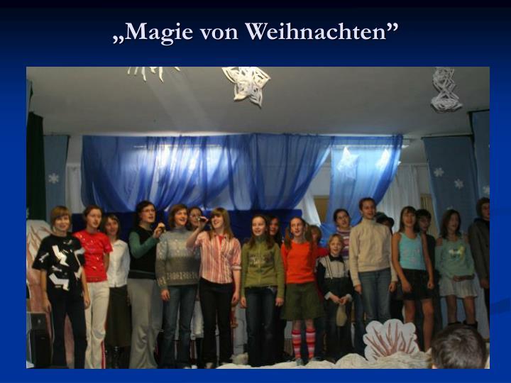 """""""Magie von Weihnachten"""""""