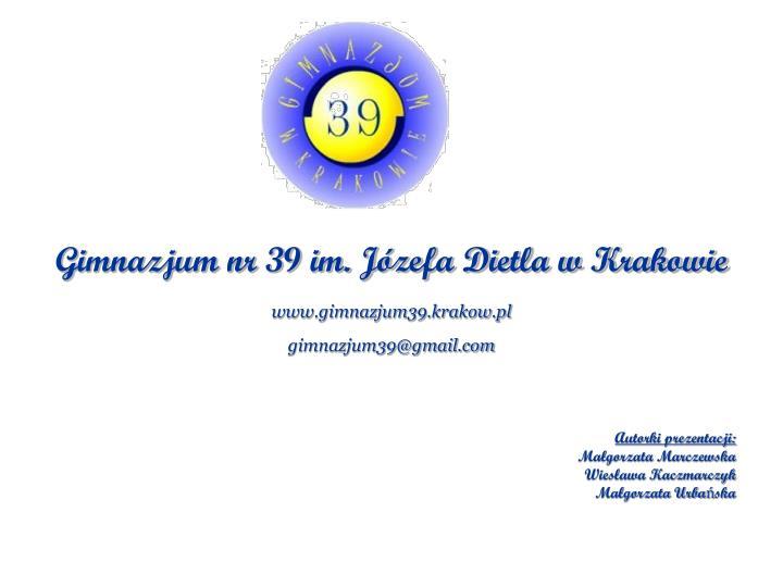 Gimnazjum nr 39 im. Józefa Dietla w Krakowie