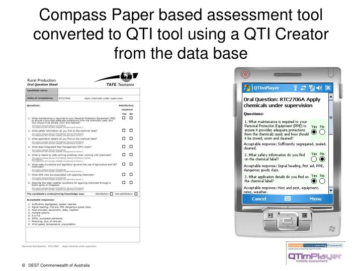 Compass Paper based assessment tool converted to QTI tool using a QTI Creator from the data base