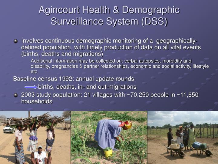 Agincourt health demographic surveillance system dss