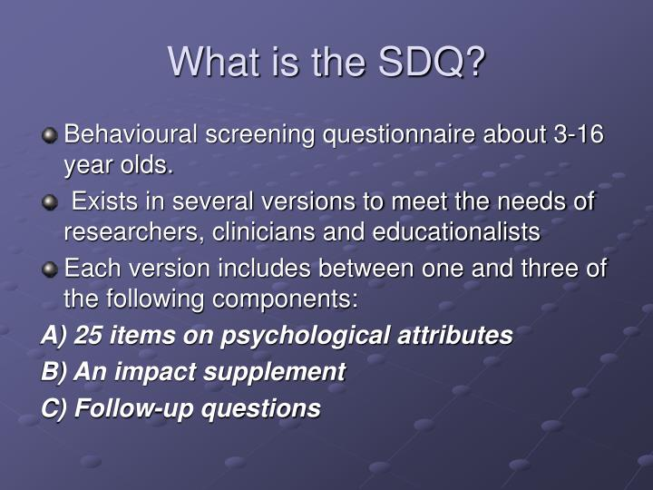 What is the SDQ?