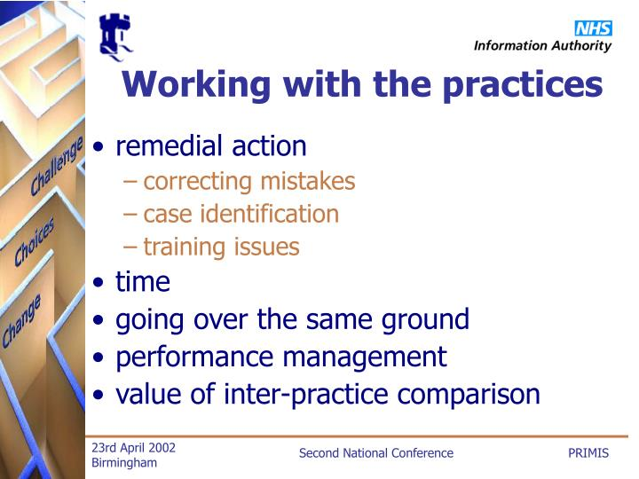 Working with the practices