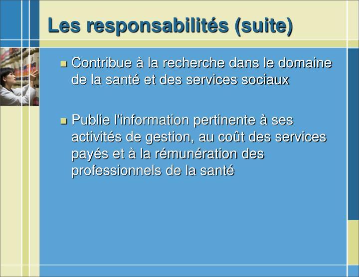 Les responsabilités (suite)