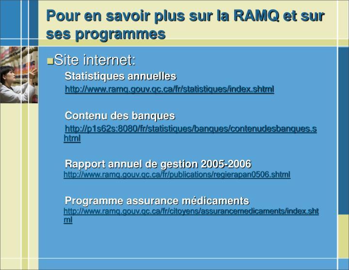 Pour en savoir plus sur la RAMQ et sur ses programmes