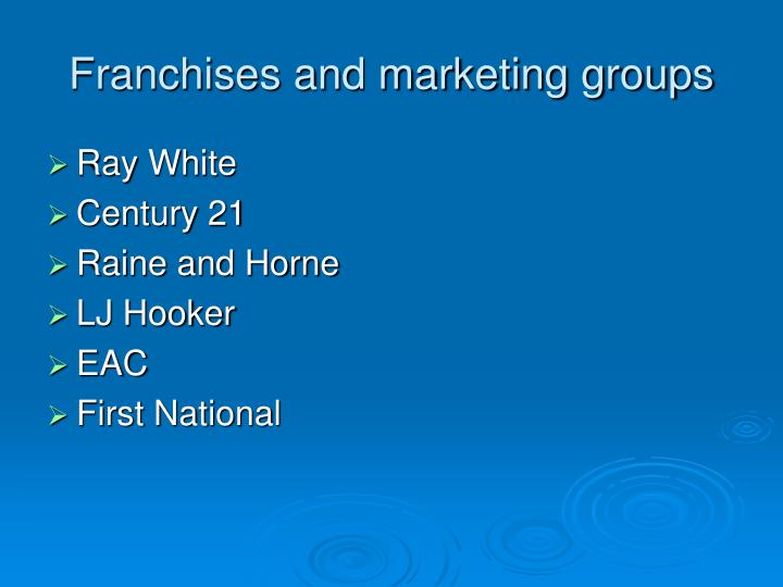 Franchises and marketing groups