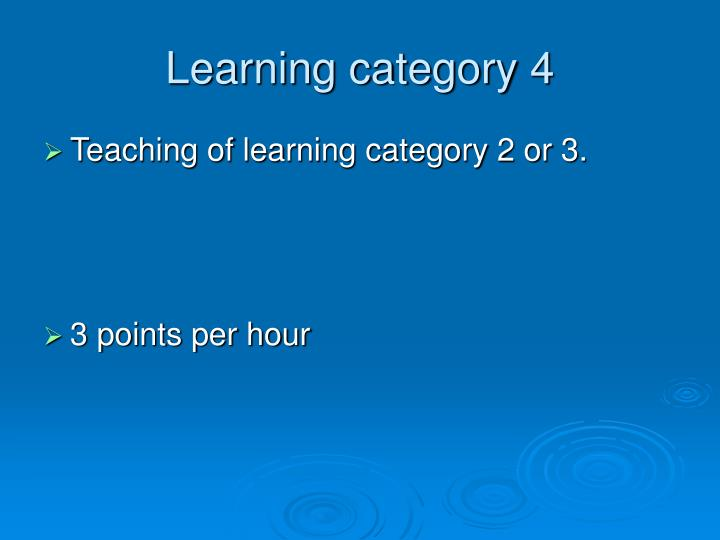 Learning category 4