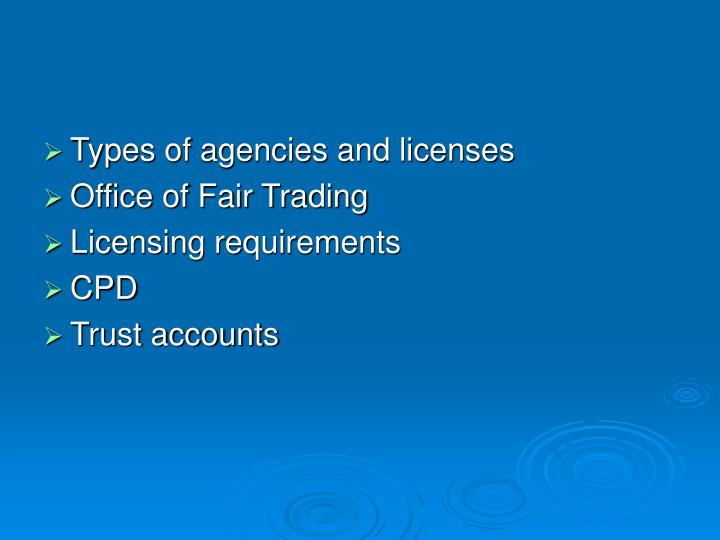 Types of agencies and licenses