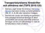 transportstyrelsens f reskrifter och allm nna r d tsfs 2010 125