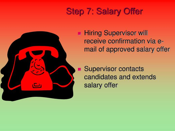 Step 7: Salary Offer