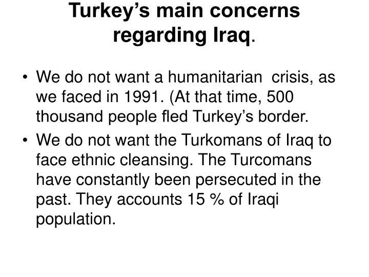 Turkey's main concerns regarding Iraq